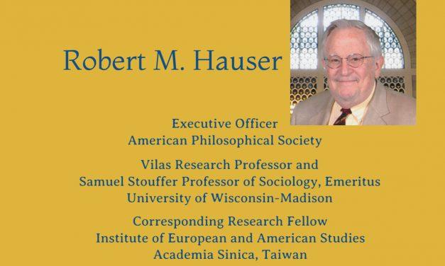 美國哲學學會Robert M. Hauser教授演講〈What Is the Matter with America's Schools?〉