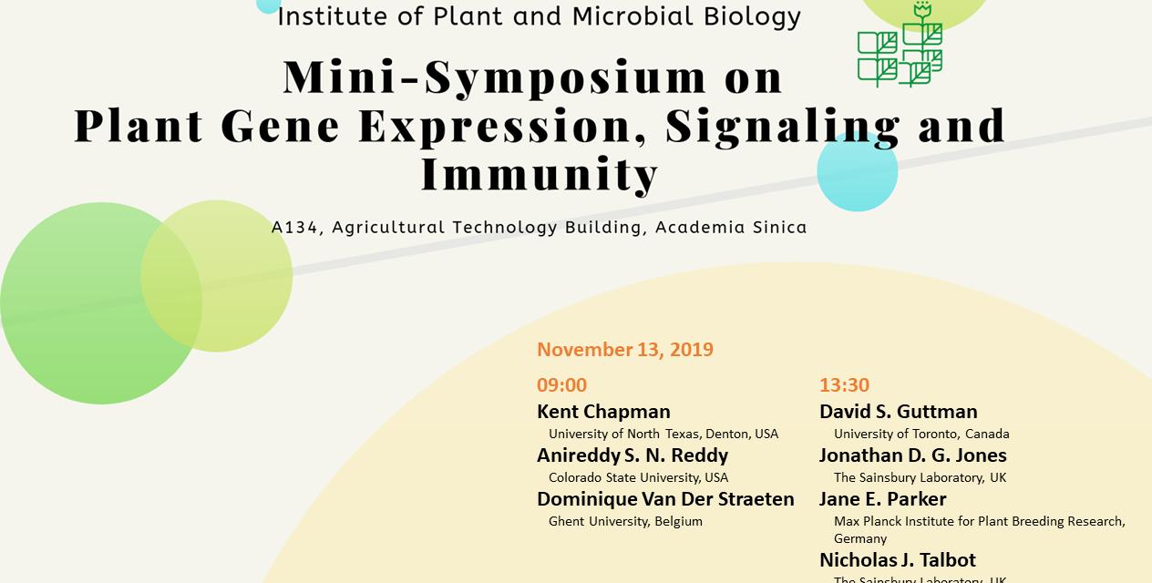 Mini-Symposium on Plant Gene Expression, Signaling and Immunity